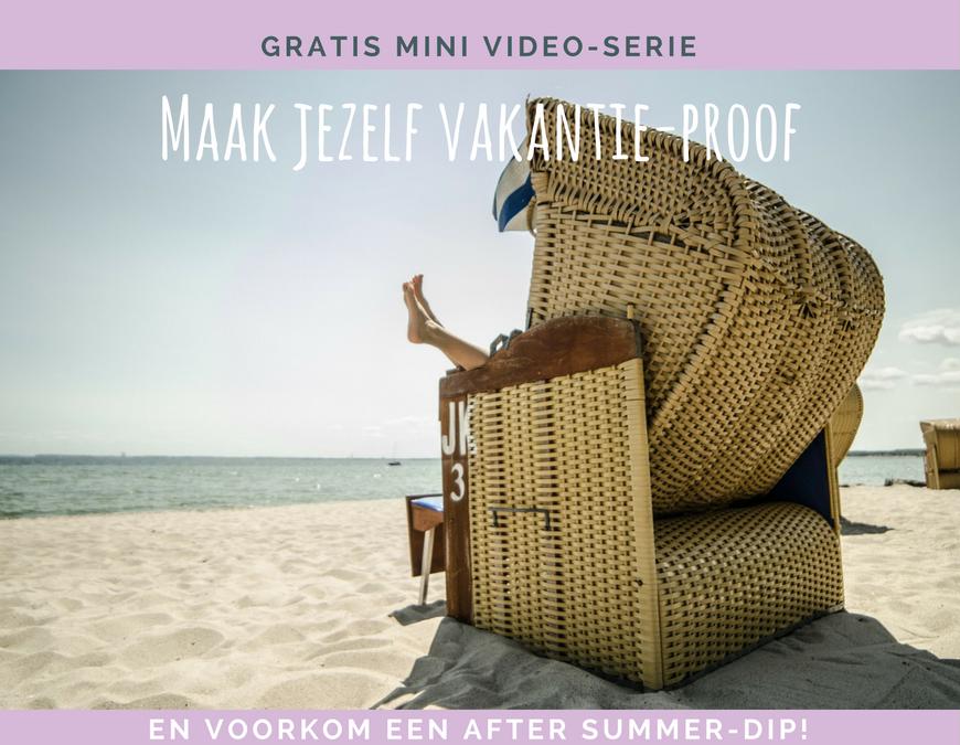 Maak jezelf vakantie-proof en voorkom een after-summer-dip!
